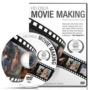 HD-DSLR Movie Making by Karl Taylor